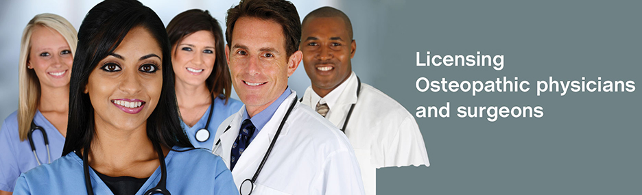 Licensing Osteopathic physicians and surgeons.